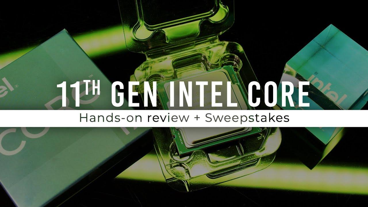 Intel 11th Gen Release & PC Build