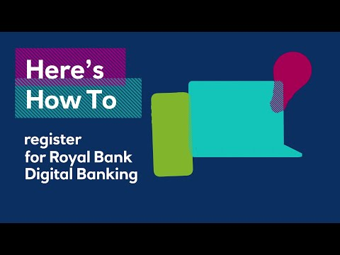 How to set up and register for Digital Banking | Royal Bank