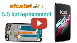 alcatel idol 3 5.5 lcd replacement
