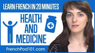 Learn French in 20 Minutes - Feeling Sick