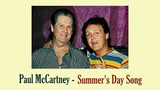 "Paul McCartney  ""Summer's Day Song"""