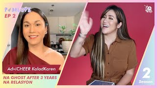 #PadaLOVE S2 Ep2: Na GHOST after 3 years na Relasyon with Kaladkaren Davila | Angeline Quinto