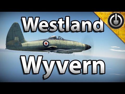 War Thunder - Westland Wyvern Review.