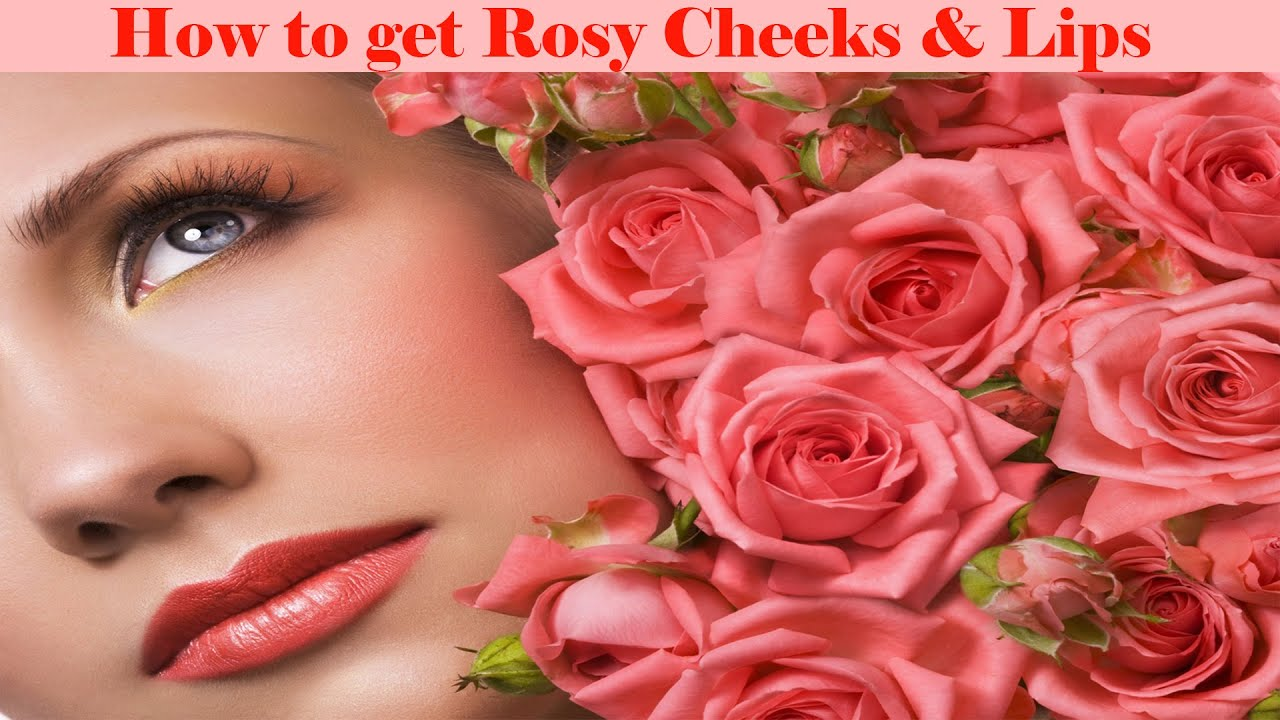 How to Get Rosy Pink Cheeks Naturally