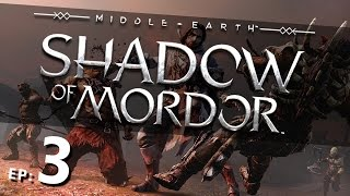 Middle-Earth: Shadow Of Mordor PC Walkthrough (With Commentary) Part: 3 - The Spirit Of Mordor #2
