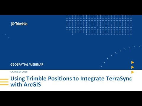 Webinar:  Using Trimble Positions to integrate TerraSync with ArcGIS