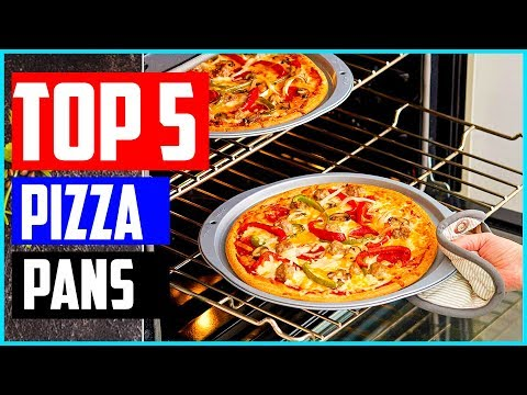 The 5 Best Pizza Pans In 2019