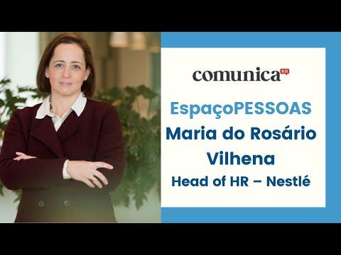 EspaçoPESSOAS - Maria Vilhena - Nestlé | ComunicaRH