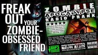 Zombie Apocalypse Radio Prank - MP3 Download to Freak Out Your Friends!