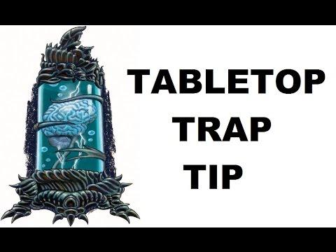 Tabletop Trap Tip (Brain In A Jar Door Room)