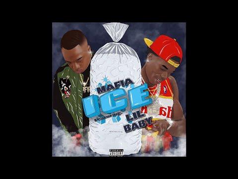 Mafia & Lil Baby - Ice