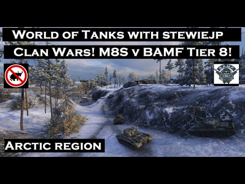 World of Tanks Clan Wars! M8S vs BAMF on Arctic Region - Tier 8