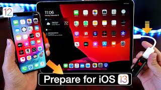 iOS 13 - Prepare to Update