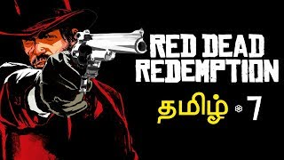 Red Dead Redemption #7 Live Tamil Gaming