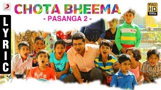 Pasanga 2 - Chota Bheema Lyric | Suriya | Arrol Corelli
