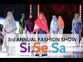 3rd ANNUAL FASHION SHOW SISESA 2018