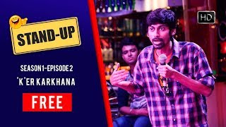 Stand Up S01E02 K Er Karkhana Free Episode Hoichoi Originals