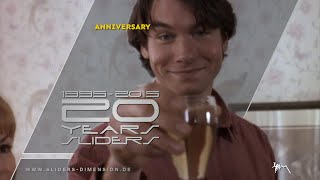 20 YEARS SLIDERS [1995-2015]