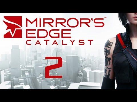 Прохождение Mirrors Edge: Catalyst [PC 60 FPS] — Часть 1: ВОЗВРАЩЕНИЕ ФЕЙТ