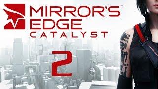Mirror's Edge Catalyst - Прохождение игры на русском [#2]