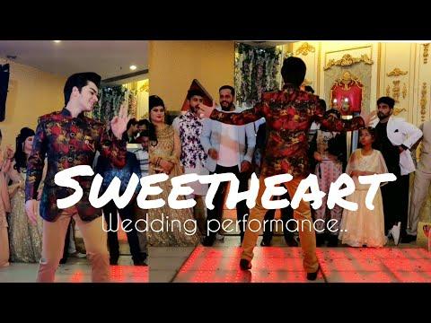 Wedding Performance || Sweetheart || Kedarnath || Dance || Cover By- Deep Kathuria..