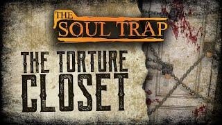 The Torture Closet
