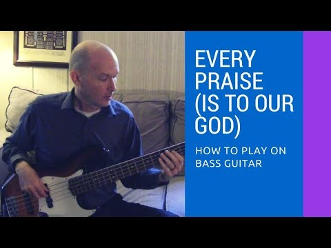 Every Praise (Is to Our God) by Hezekiah Walker - How to Play on Bass