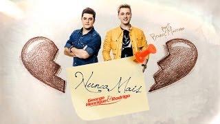 George Henrique e Rodrigo pt. Bruno e Marrone - Nunca mais (Lyric Video)