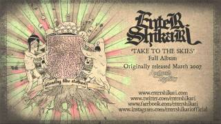 This track is taken from Enter Shikari's album 'Take To The Skies' ...
