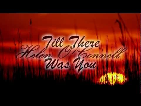 Helen O'Connell - Till There Was You