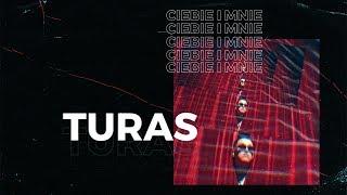 Turas - Ciebie i mnie (prod. Senkya)