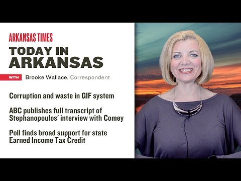 Today in Arkansas: GIF system a mess, administrator testifies in corruption trial