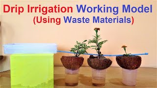 make drip irrigation system working model for school project exhibition | diy | best out of waste