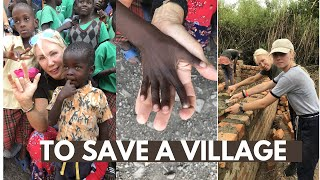TO SAVE A VILLAGE, the match fund project