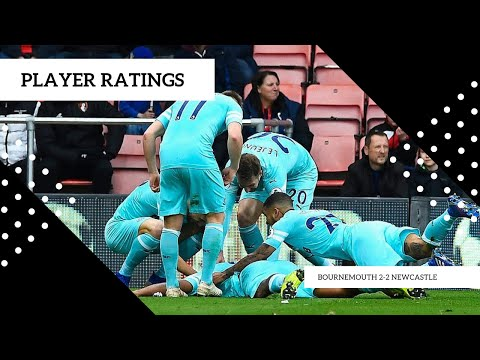 PLAYER RATINGS | BOURNEMOUTH 2-2 NEWCASTLE UNITED