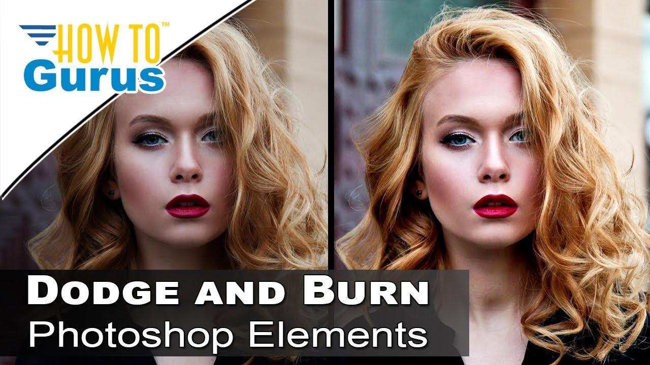 Photoshop Elements Dodge and Burn Portrait Editing 2021 2020 2019 2018 15 14 13 Tutorial