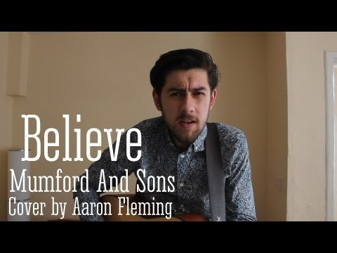 Mumford & Sons - Believe ( Acoustic Cover)