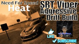 Need For Speed Heat SRT Viper Drift Build | Need For Speed Heat Builds
