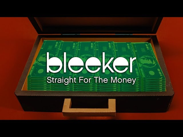 Bleeker - Straight For The Money (Official Music Video)