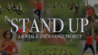STAND UP  A Social Justice Dance Project