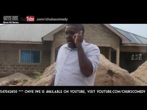 Igbo Comedy - Onye Iwe ( Take Away )