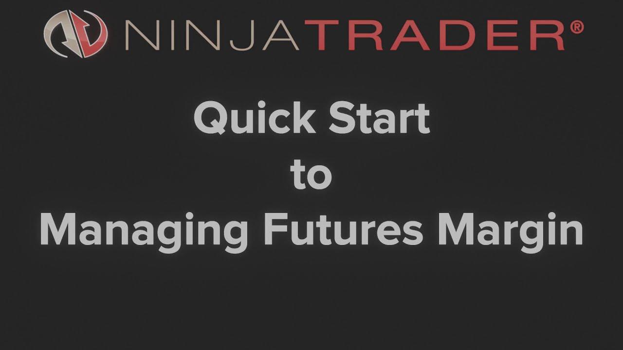 ninjatrader margin requirements bitcoin gold handelsansicht