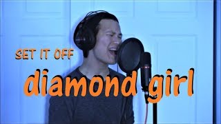 """""""Diamond Girl"""" - Set It Off (cover by Painted Young)"""