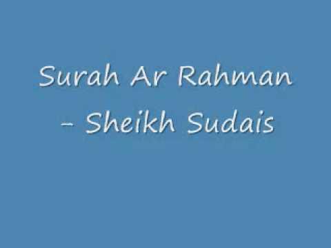Surah Ar-Rahman - Sheikh Sudais
