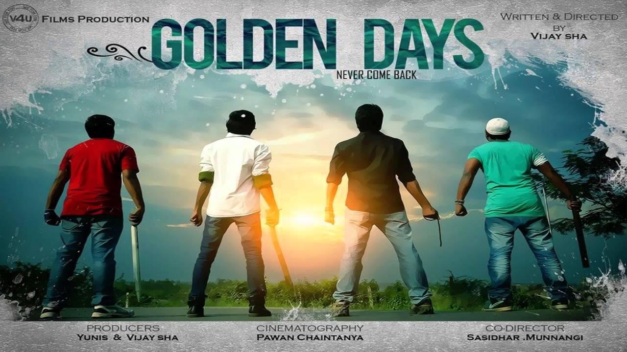 Golden Days Telugu Shortfilm Poster Youtube