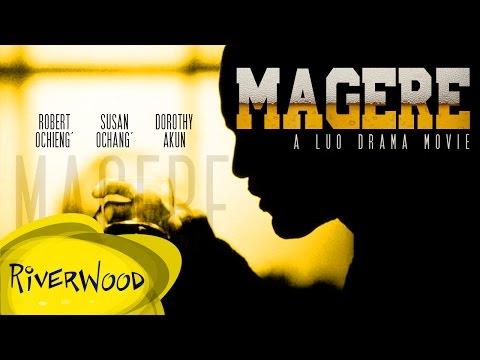 Magere (Dak Lau Ywach)  - Kenyan Riverwood Movies