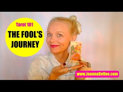 Tarot 101 : Understanding The Major Arcana aka The Fool's Journey or The Hero's Journey
