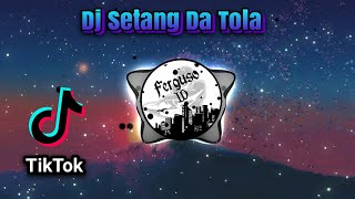 Download Dj Setang Da Tola 🔈🔉🔊 | Ferguso ID