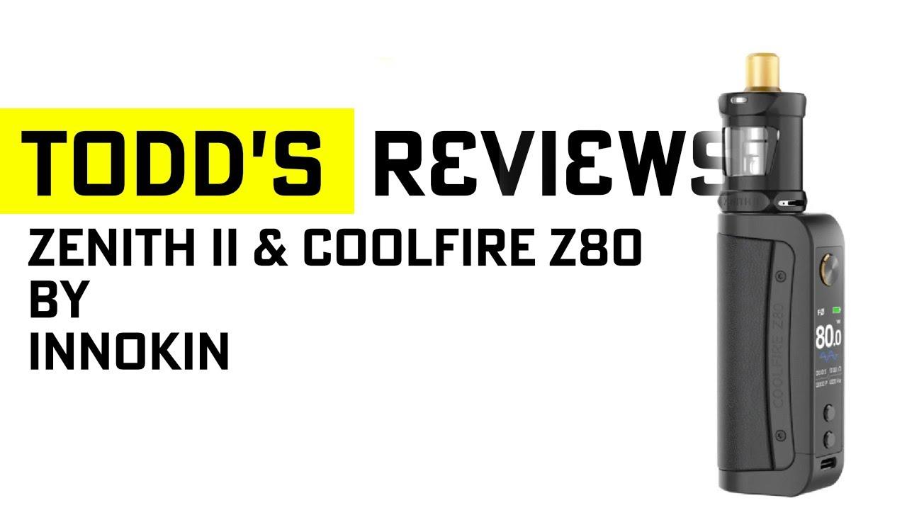 Zenith II and Coolfire Z80 by Innokin