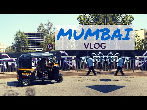 TRAVEL VLOG: MUMBAI, INDIA ♥ fabuleuse, toujours
